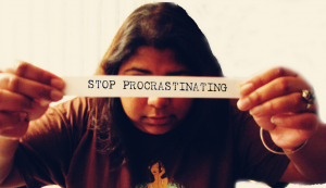 stop procastinating